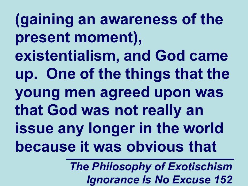 The Philosophy of Exotischism Ignorance Is No Excuse 163 aerospace company.