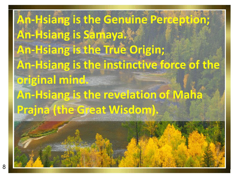 An-Hsiang is the Genuine Perception; An-Hsiang is Samaya.
