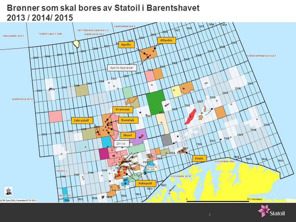 5 Drivis Kramsnø Nunatak Iskrystall Apollo Atlantis Apollo Appraisal Ensis Askepott Skavl Brønner som skal bores av Statoil i Barentshavet 2013 / 2014/ 2015