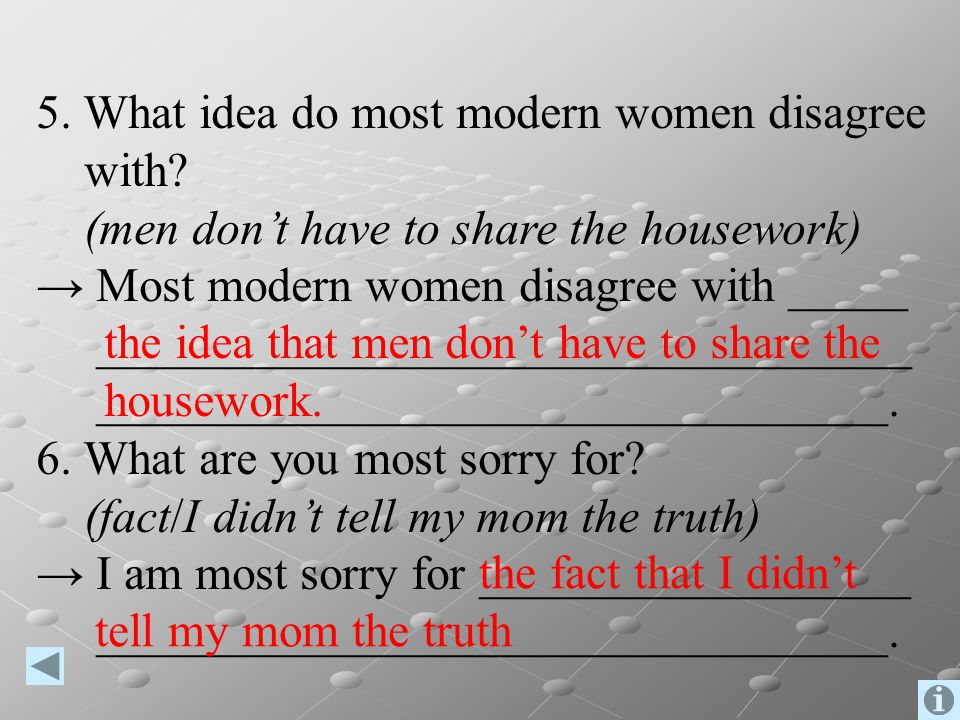 5. What idea do most modern women disagree with.