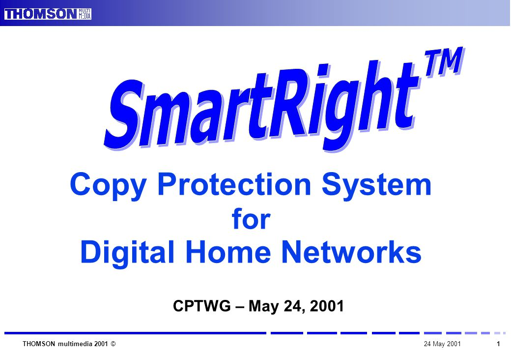 224 May 2001THOMSON multimedia 2001 ©  First introduction of the SmartRight system  Presentation of the SmartRight system's philosophy / principles characteristics  Further technical and business information to be given individually, under NDA Purpose of the presentation
