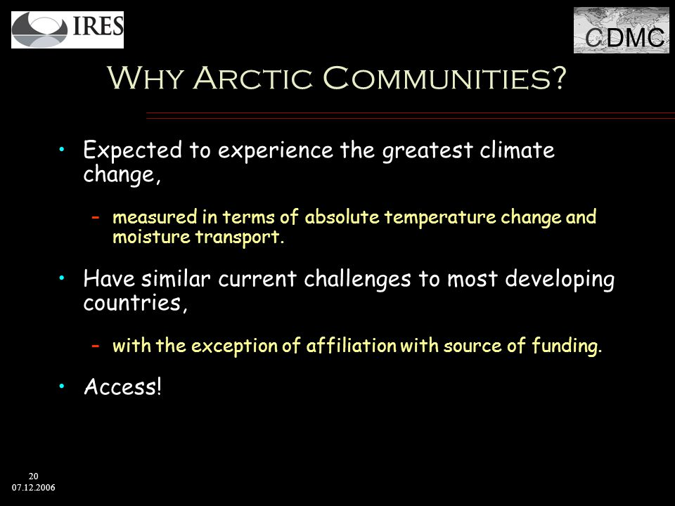 C DMC 20 07.12.2006 Why Arctic Communities.