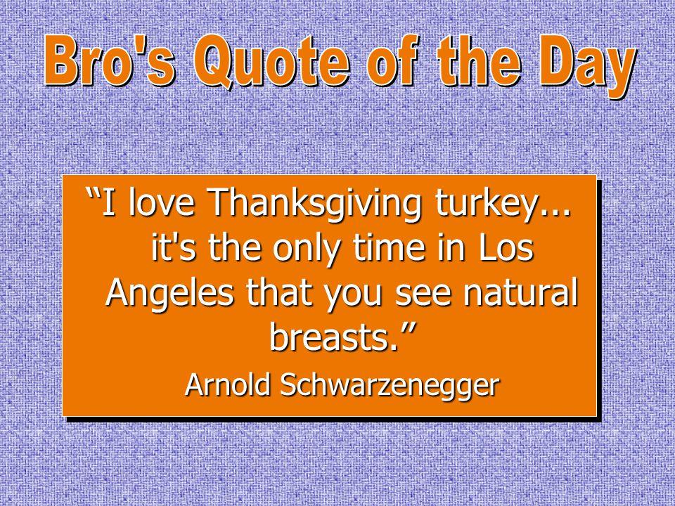 ''I love Thanksgiving turkey...