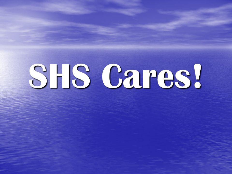 SHS Cares!