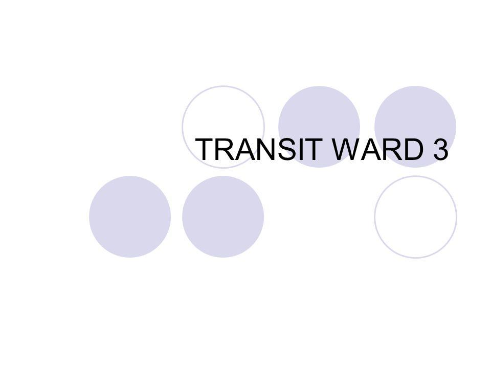 TRANSIT WARD 3