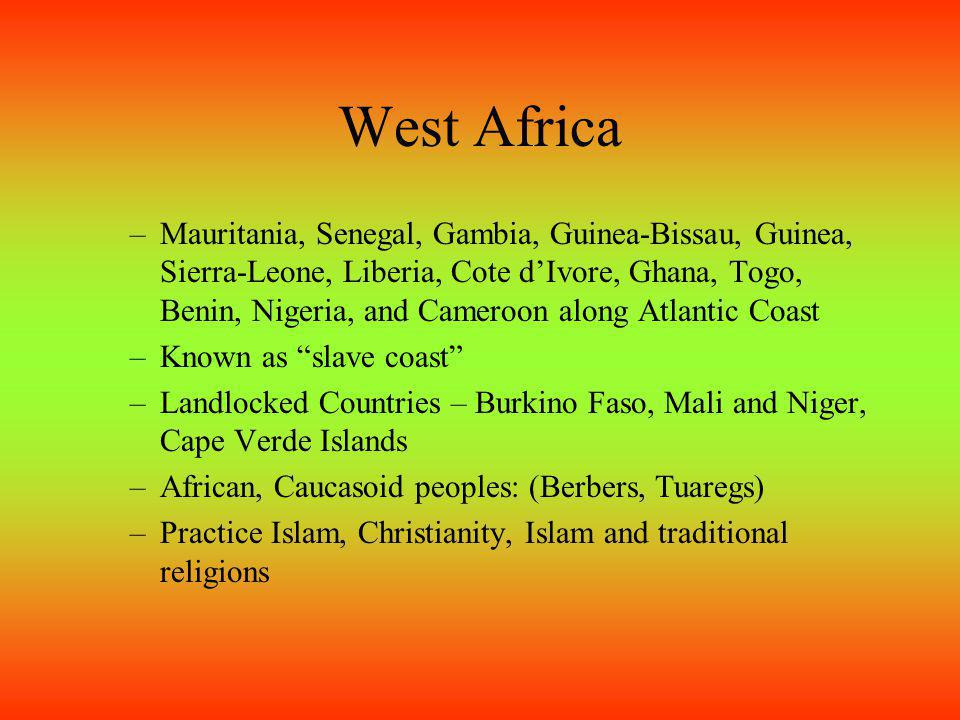 North Africa Morocco, Algeria, Tunisia, Libya, Egypt, Several major cities: Alexandria, Algiers, Cairo, Rabat, Tripoli and Tunis near the coast Mostly inhabited by Arabs, Berbers and others Cultures dominated by Islam