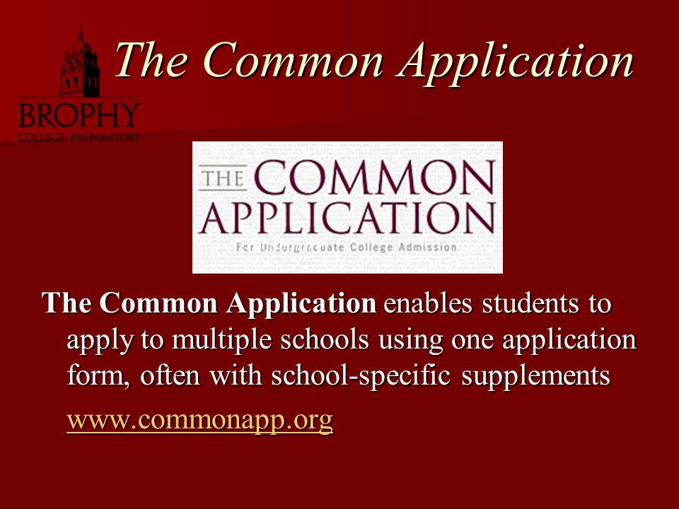 The Common Application The Common Application enables students to apply to multiple schools using one application form, often with school-specific supplements www.commonapp.org Vocabulary