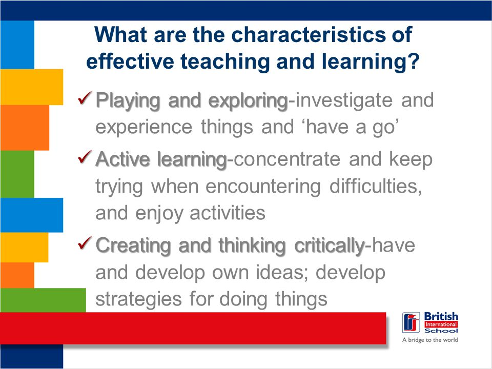 What are the characteristics of effective teaching and learning.