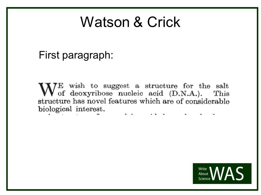 Watson & Crick First paragraph:
