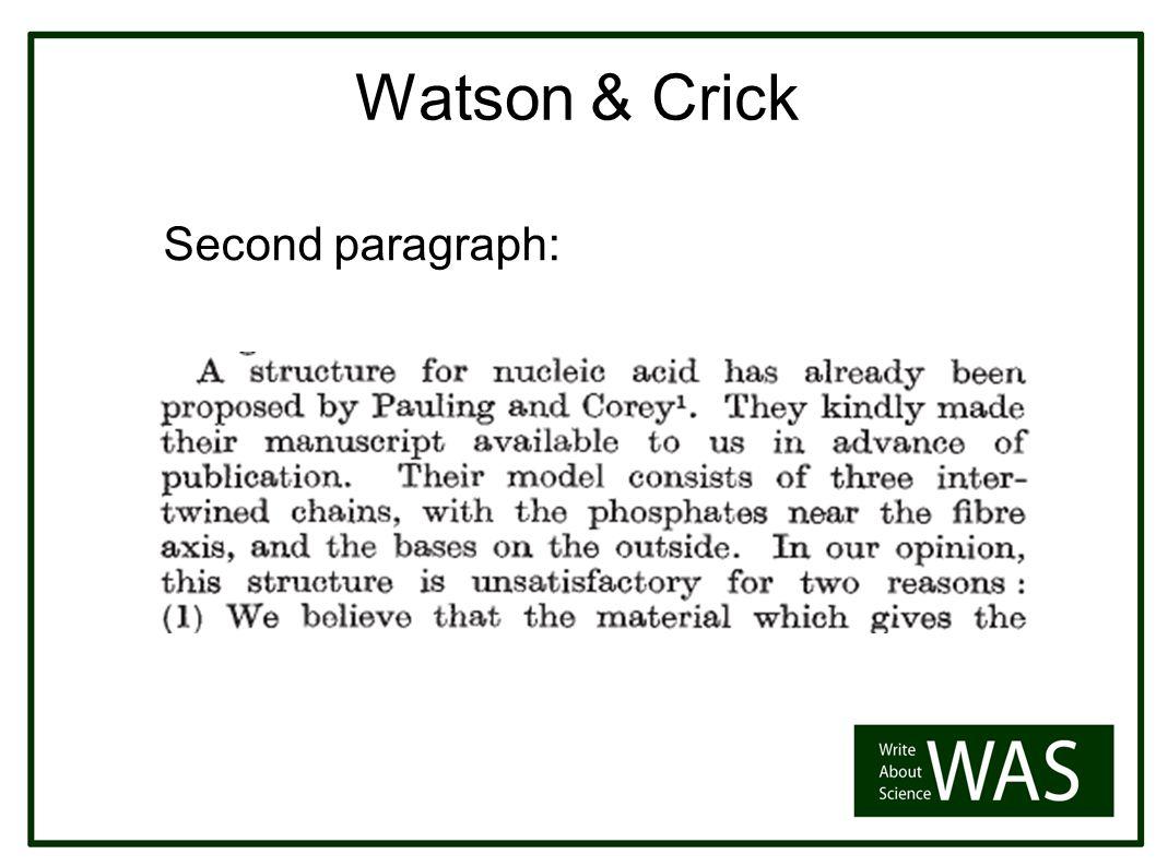 Watson & Crick Second paragraph: