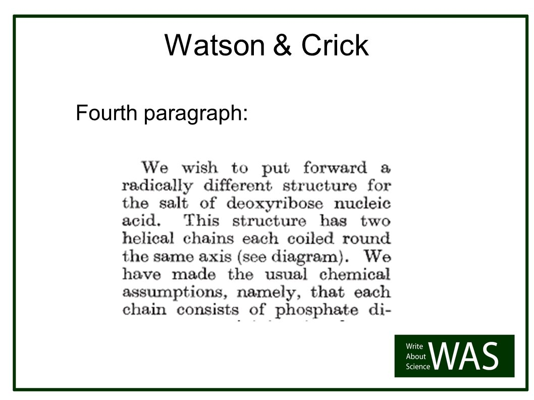 Watson & Crick Fourth paragraph: