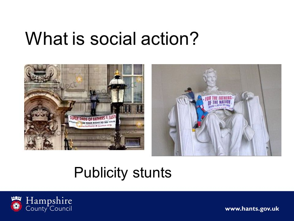 What is social action Publicity stunts