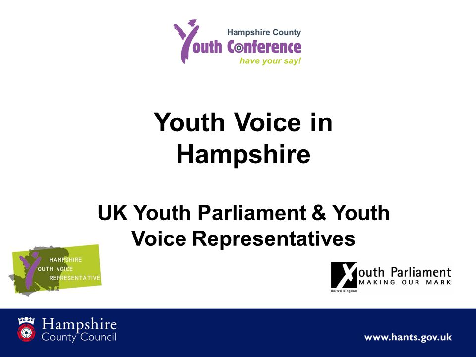 Youth Voice in Hampshire UK Youth Parliament & Youth Voice Representatives