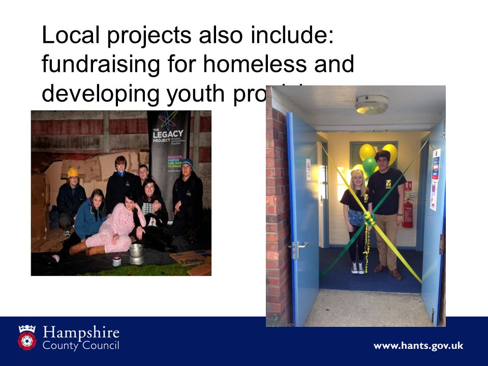 Local projects also include: fundraising for homeless and developing youth provision