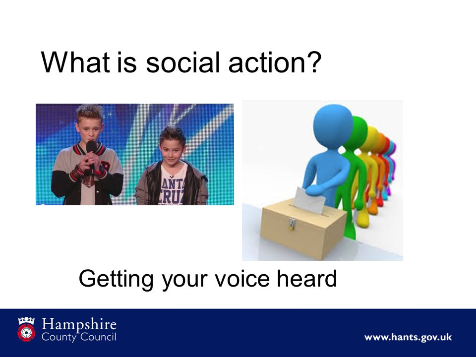 What is social action Getting your voice heard