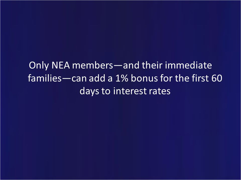 Back to the board What is the NEA Home Financing Program