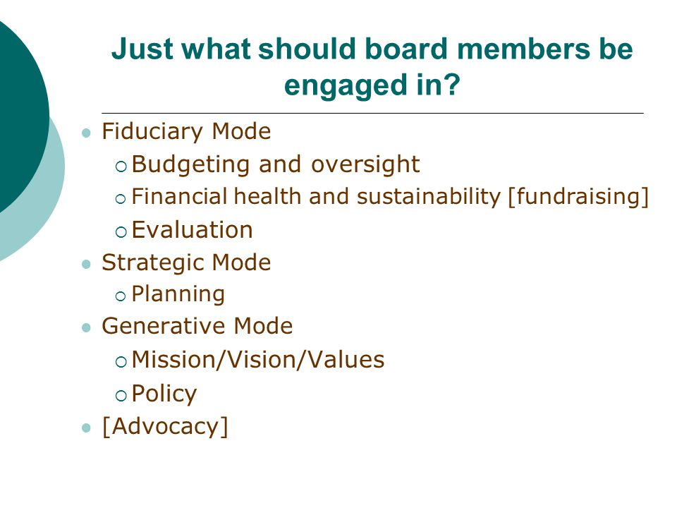 Just what should board members be engaged in.