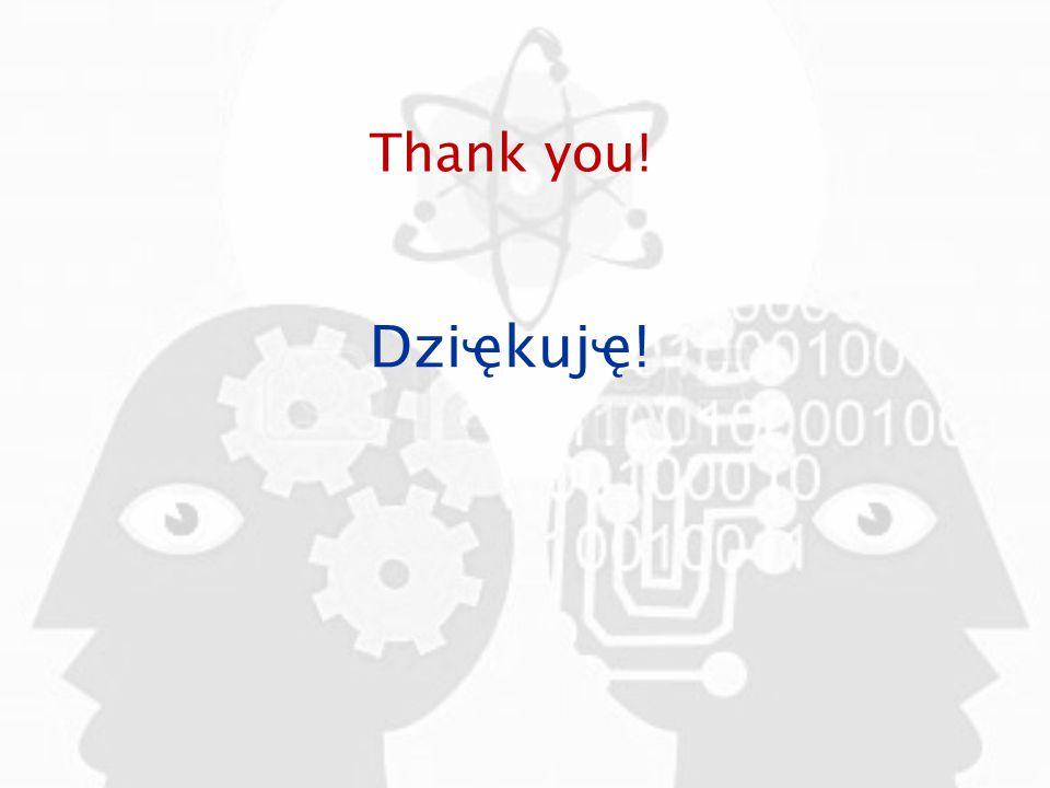 Thank you! Dziҿkujҿ!