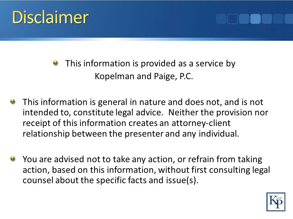 This information is provided as a service by Kopelman and Paige, P.C.