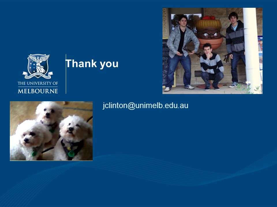 Thank you jclinton@unimelb.edu.au