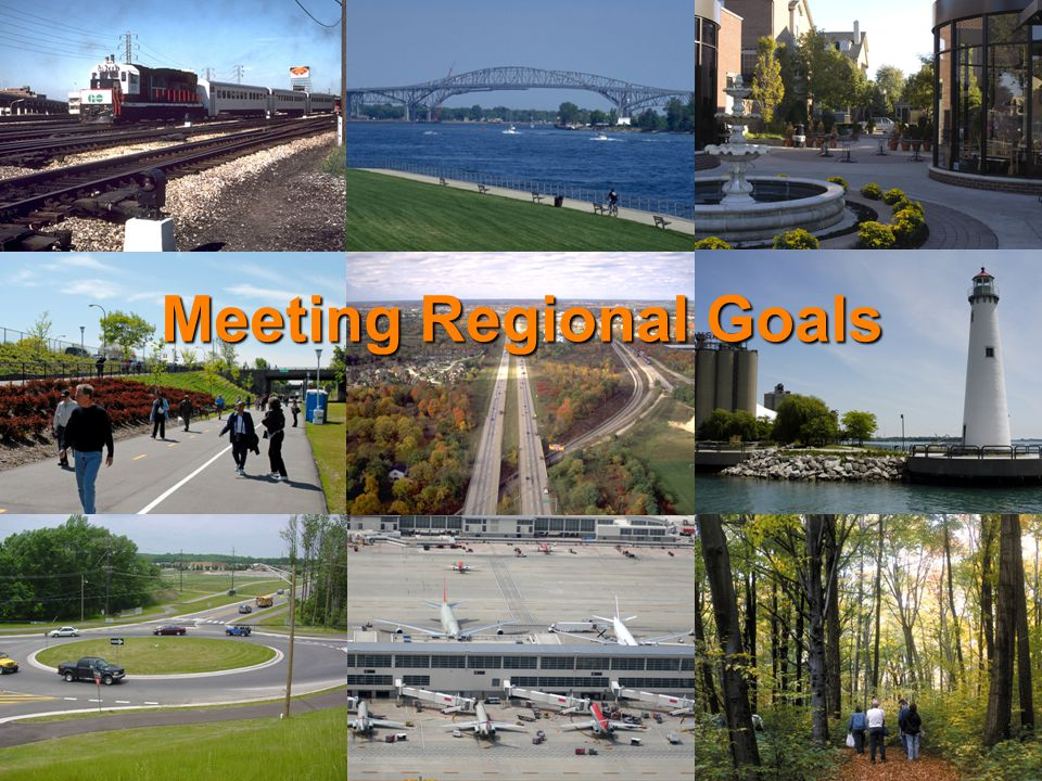 Meeting Regional Goals