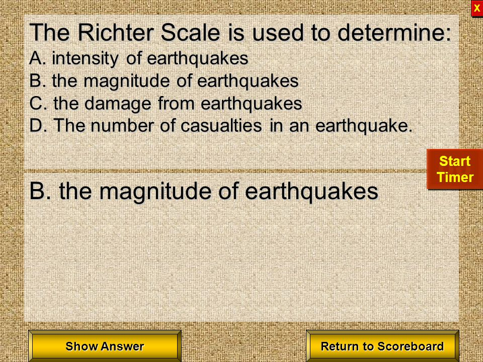 Which of the following can be triggered by an earthquake? A. tsunami B. intense ground shaking C. a landslide D. all of these D. all of these Return t
