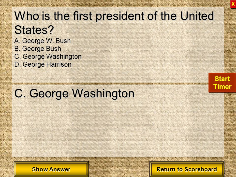 Who is the first president of the United States.A.