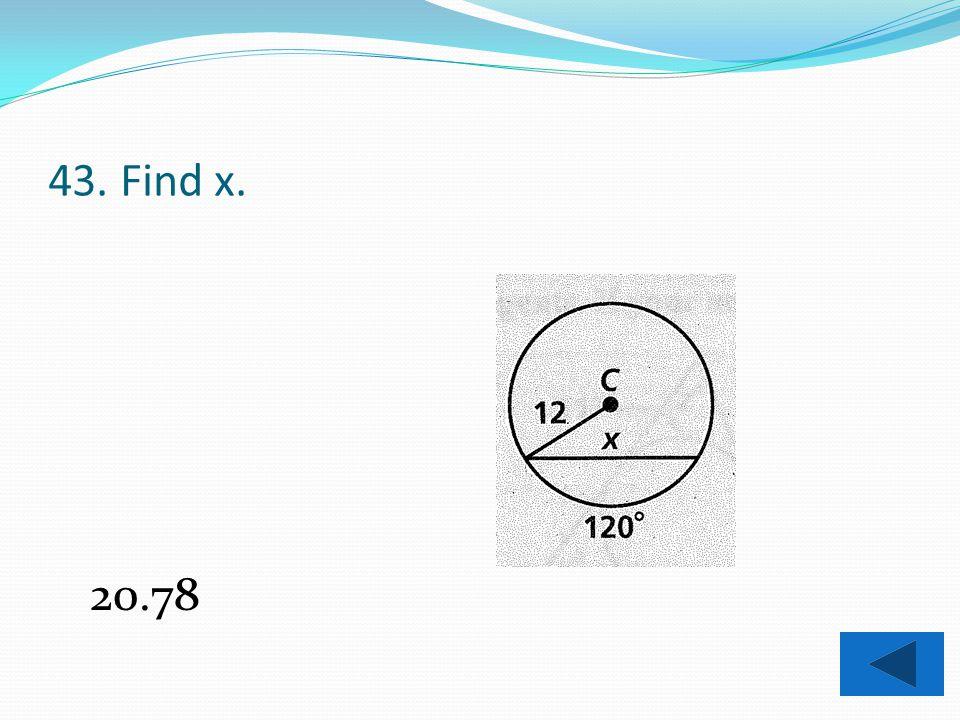 42. Find x. 3