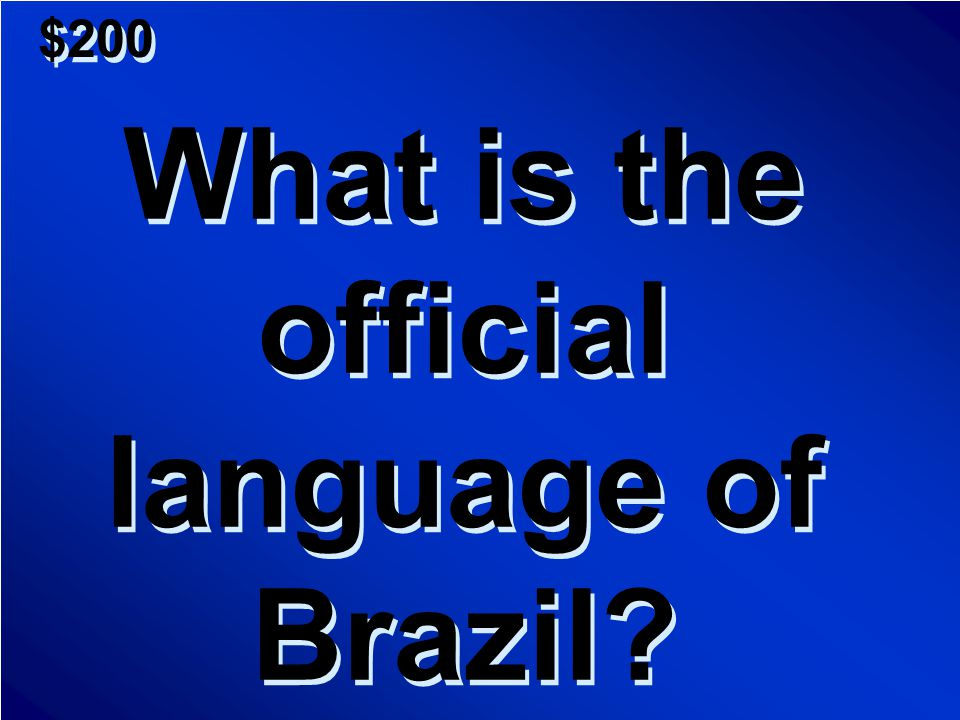 $100 A.Country B.Continent C.Language D.Region A.Country B.Continent C.Language D.Region Scores