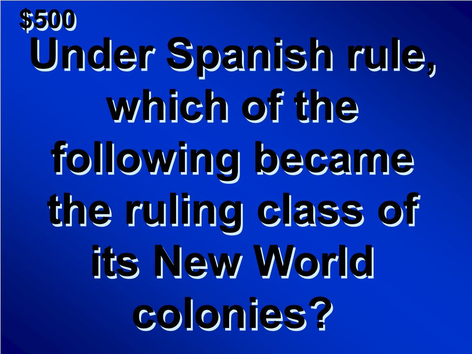 $400 A.Before there was a Colombia B.Before Columbus' arrival in 1492 C.Before Colombia became independent D.When Columbus discovered Colombia A.Before there was a Colombia B.Before Columbus' arrival in 1492 C.Before Colombia became independent D.When Columbus discovered Colombia Scores