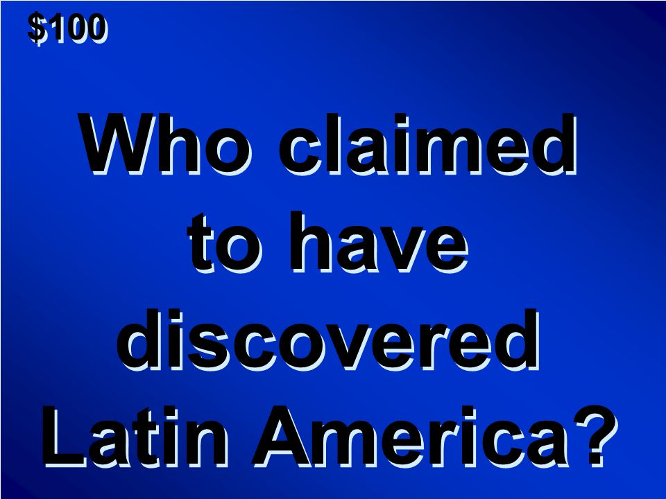 $800 Here's a list of the top 10 Latin Americans in history.