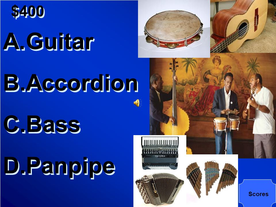 $400 Which of the following is an instrument developed in Latin America