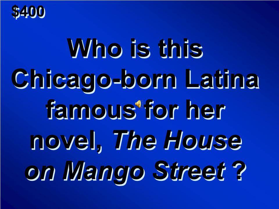 $200 A.Donna Maria B.Eva Peron C.Rosie Perez D.Frida Kahlo A.Donna Maria B.Eva Peron C.Rosie Perez D.Frida Kahlo Scores