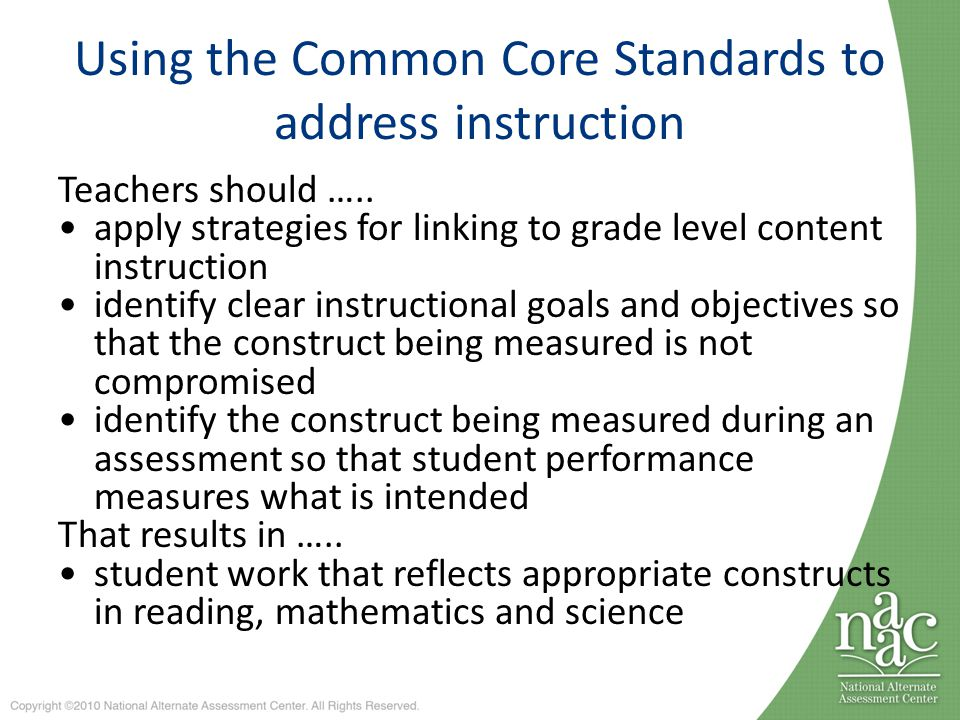 Using the Common Core Standards to address instruction Teachers should …..