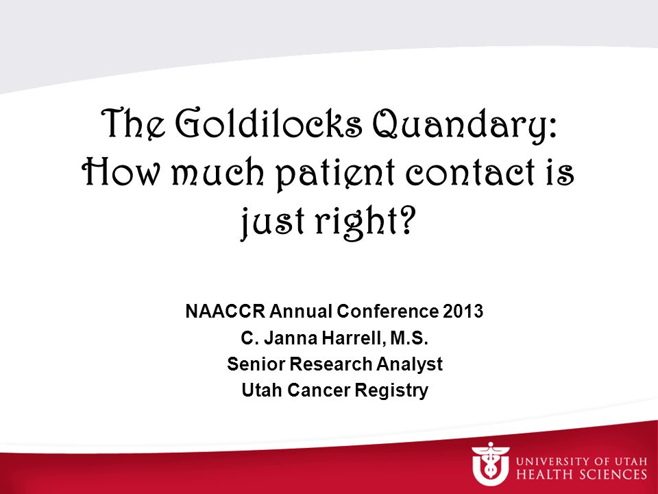 The Goldilocks Quandary: How much patient contact is just right.