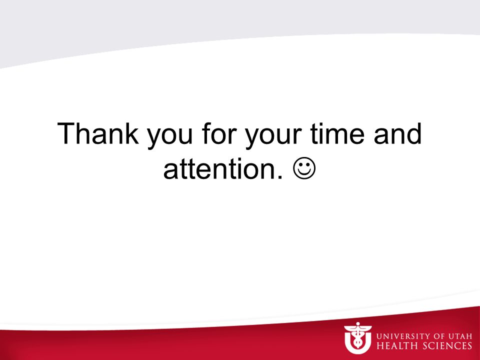 Thank you for your time and attention.