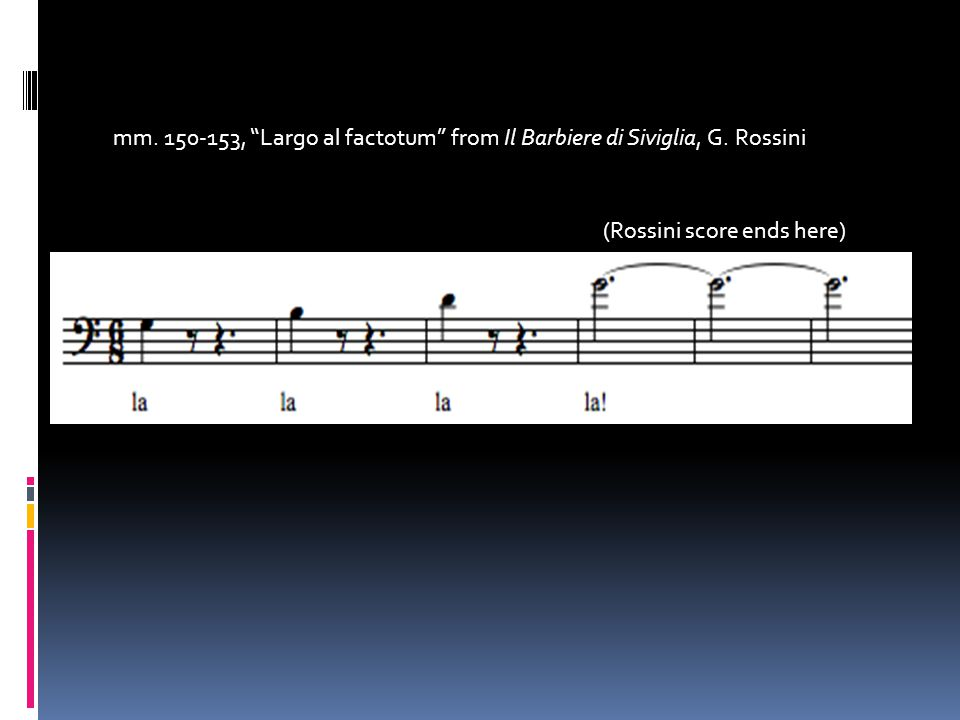 mm. 150-153, Largo al factotum from Il Barbiere di Siviglia, G. Rossini (Rossini score ends here)
