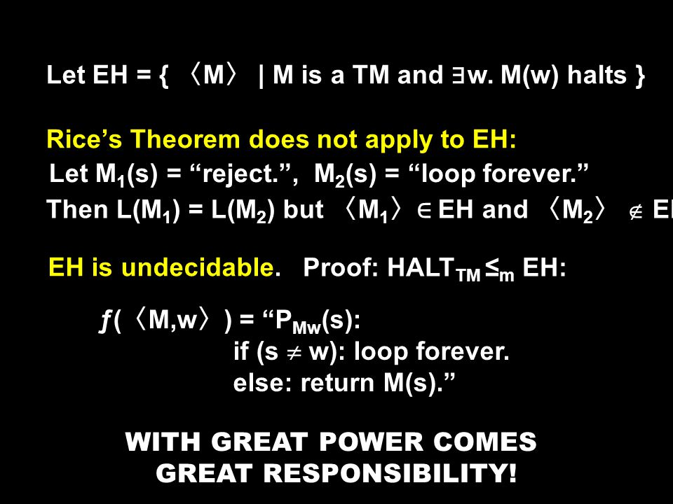 Let EH = { 〈 M 〉 | M is a TM and ∃ w.