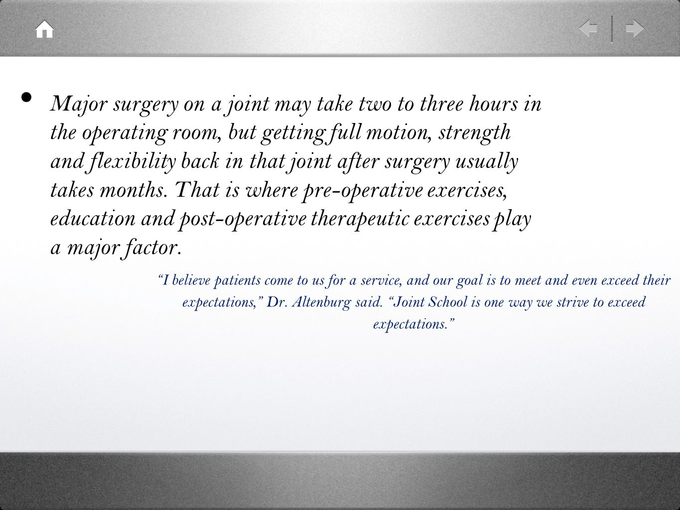 The class is for patients scheduled for surgery and their families, Dr.