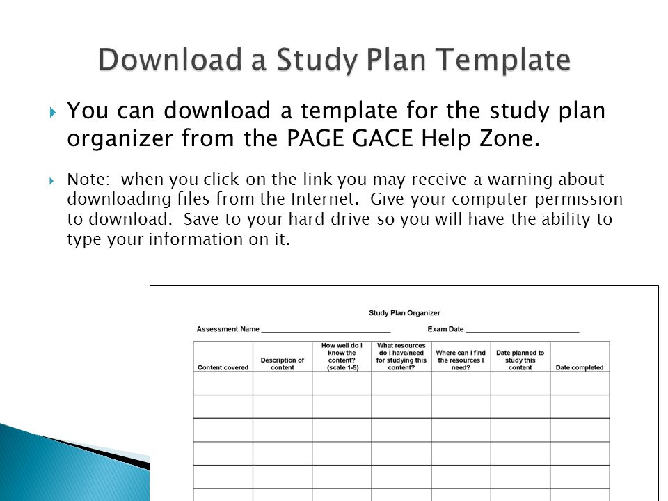  You can download a template for the study plan organizer from the PAGE GACE Help Zone.