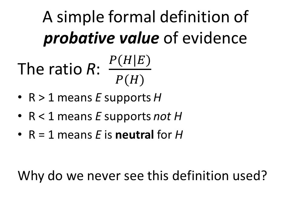 A simple formal definition of probative value of evidence