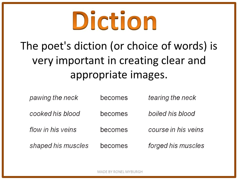 The poet's diction (or choice of words) is very important in creating clear and appropriate images. pawing the neck becomes tearing the neckneck cooke