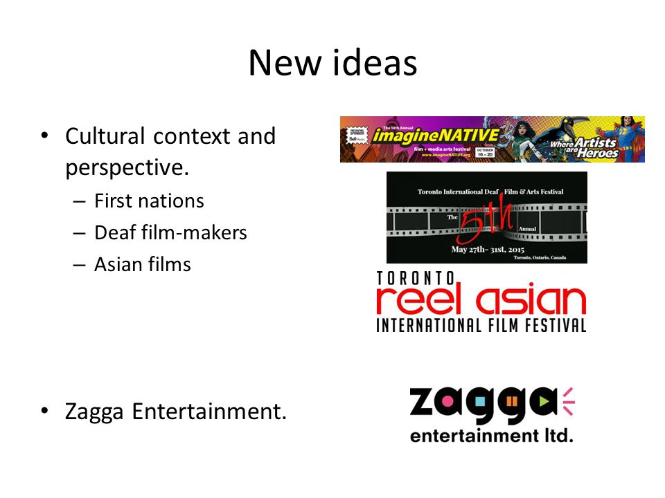 New ideas Cultural context and perspective.