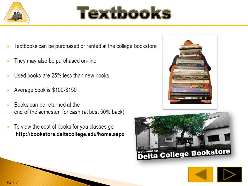 Part 7 Financial Aid  DeRicco Main Lobby Service Window http://www.deltacollege.edu/dept/finaid/index.html Learning Disabilities  DeRicco 113 Math/ Science Center  Shima 217 http://www.deltacollege.edu/dept/tutor/index.html Reading/Writing Center  Holt 201 http://www.deltacollege.edu/dept/rwlcenter/index.html