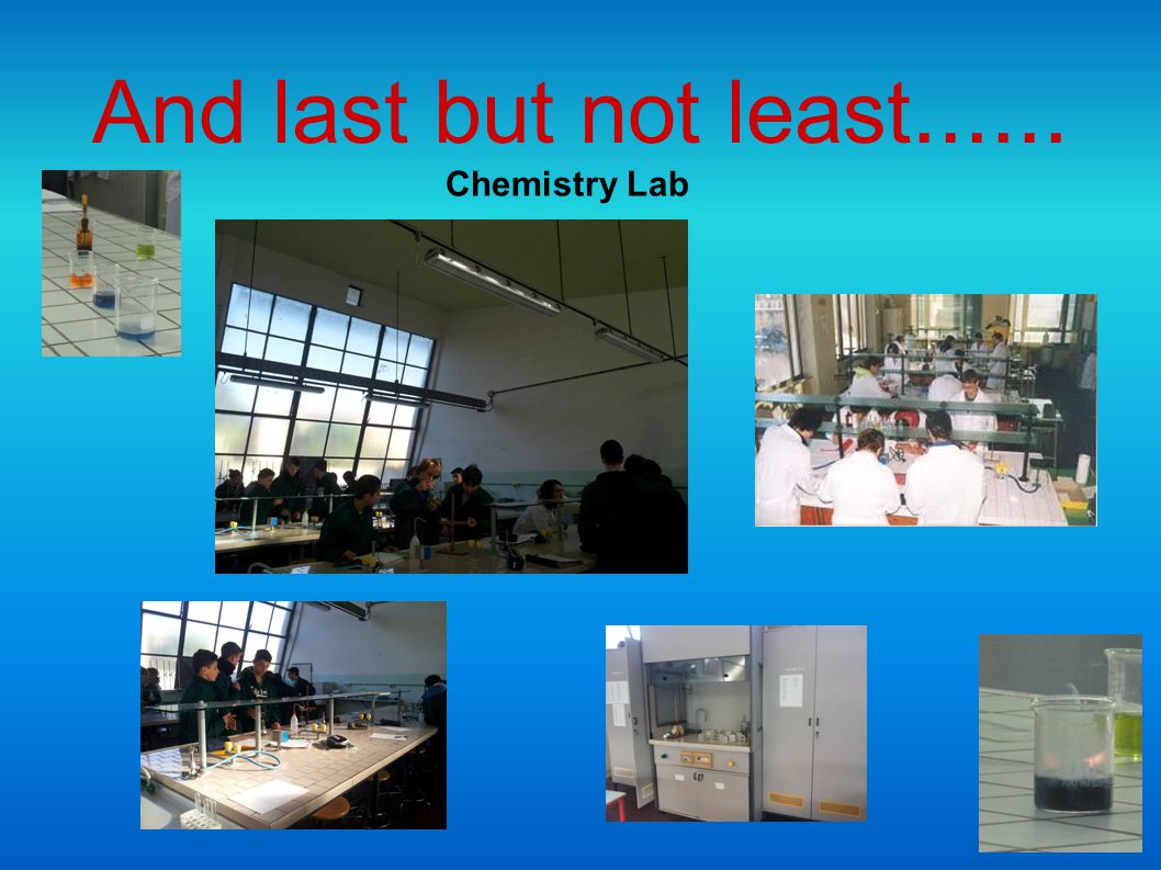 Chemistry Lab And last but not least......