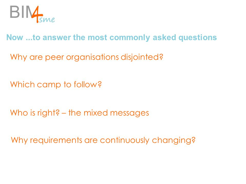 Now...to answer the most commonly asked questions Why are peer organisations disjointed.