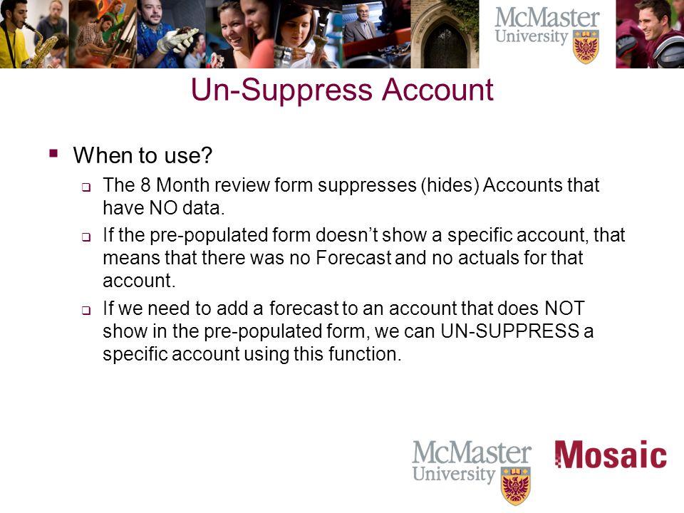 Un-Suppress Account  When to use.