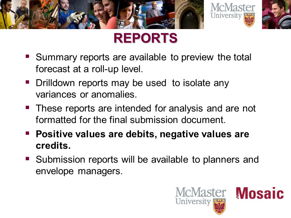 REPORTS  Summary reports are available to preview the total forecast at a roll-up level.