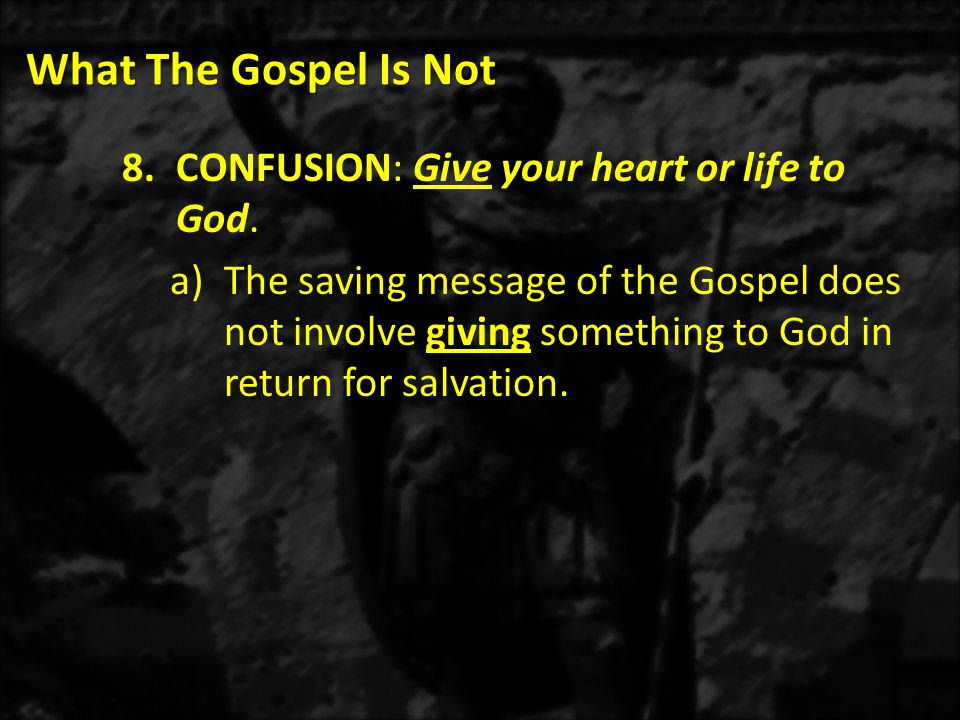 What The Gospel Is Not 2.Do you believe Jesus Christ's declaration that He is the one and only way to God.