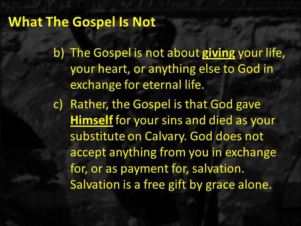 What The Gospel Is Not c)The Gospel is not a mystical message.